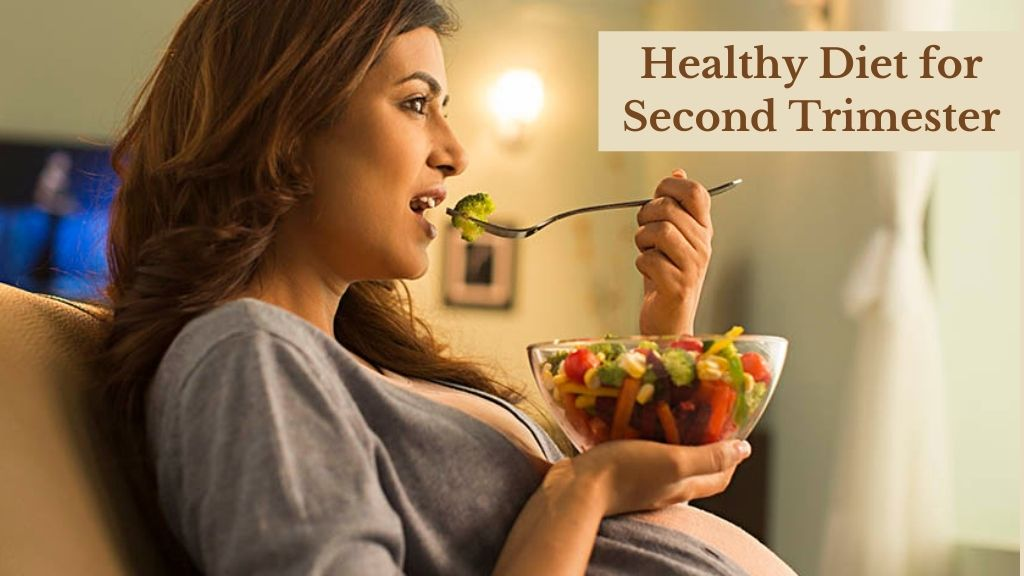 Healthy Diet You Must Have During Second Trimester Of Pregnancy