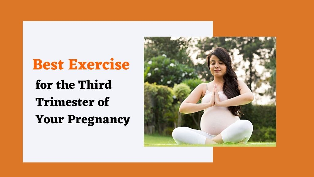 Safe Exercises for Healthy Third Trimester Pregnancy